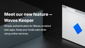 Waves Platform 'Waves Keeper' Tarayıcı Uzantısını Başlattı