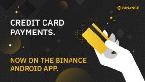 Binance Android kullanıcıları artık BTC, ETH, XRP, BCH ve LTC Kripto paraları Kredi Kartı İle Alabiliyor