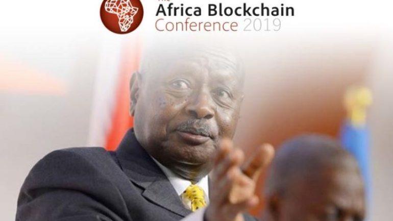 2019 Afrika Blockchain Konferansını Başkan Yoweri Museveni  Yönetecek