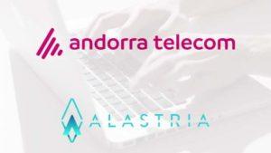 Andorra Telecom, Alastria'nın Link2Chain adlı İspanyol Konglomerasına Katıldı
